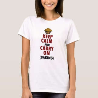 Keep Calm Carry On Baking T-Shirt