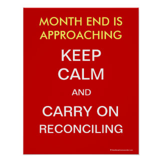 Keep Calm Carry On Reconciling Accounting  Poster