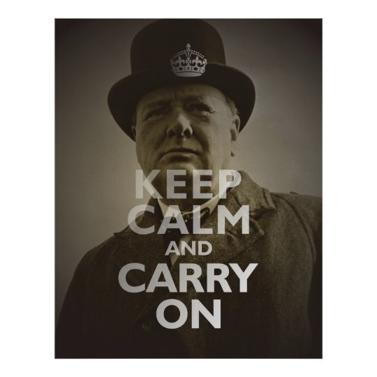 Keep Calm & Carry On Winston Churchill Poster