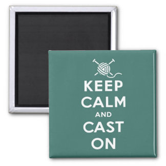 Keep Calm & Cast On Magnet