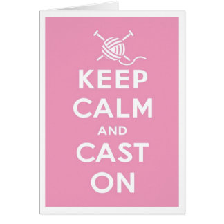 Keep Calm & Cast On Notecard