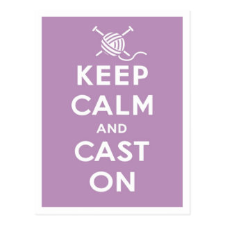 Keep Calm & Cast On Postcard