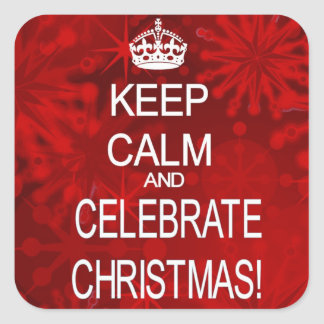 Keep Calm Celebrate Christmas red stickers