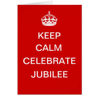 Keep Calm Celebrate Jubilee notecard