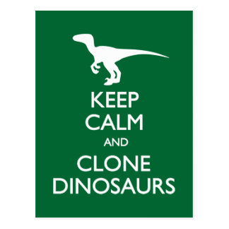 Keep Calm Clone Dinosaurs postcard