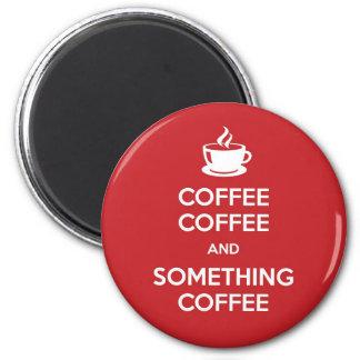 Keep Calm Coffee Magnets