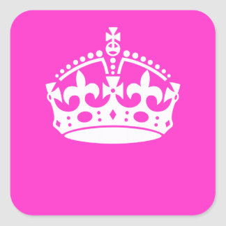 KEEP CALM CROWN Symbol on Hot Pink Decor Square Sticker