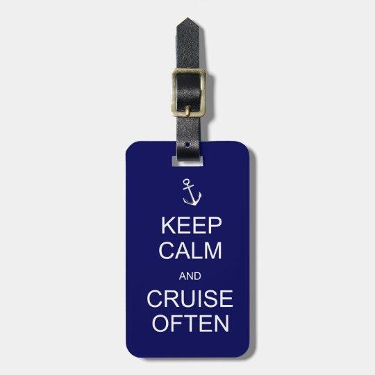 Keep Calm & Cruise Often, customised luggage tag
