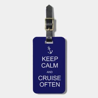 Keep Calm & Cruise Often, customized luggage tag