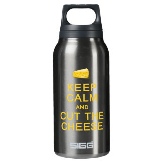 Keep Calm & Cut The Cheese Insulated Water Bottle