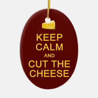 Keep Calm & Cut The Cheese ornament, customize Christmas Ornament