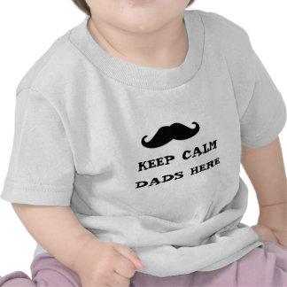 keep Calm Dads Here Shirt