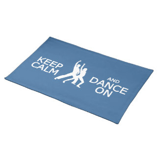 Keep Calm & Dance On custom color placemats