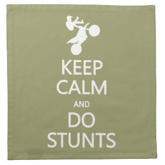 Keep Calm & Do Stunts custom color cloth napkins