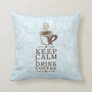 Keep Calm Drink Coffee Cushion