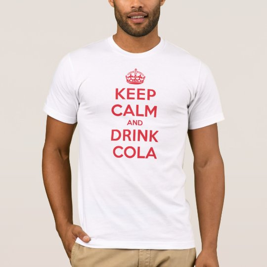 Keep Calm Drink Cola T-Shirt