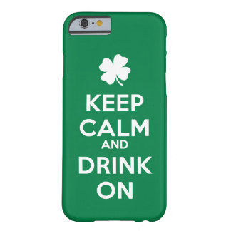 Keep Calm Drink On  iPhone 6/6s St Patricks Day Barely There iPhone 6 Case
