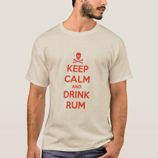 Keep Calm & Drink Rum T-Shirt