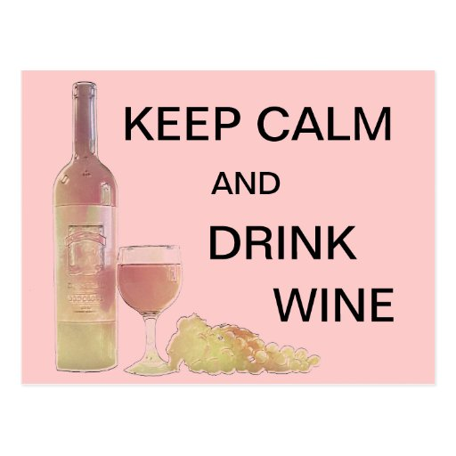 Keep Calm Drink Wine Graphic Post Card