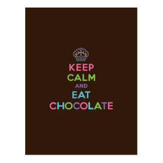 Keep Calm & Eat Chocolate Postcard