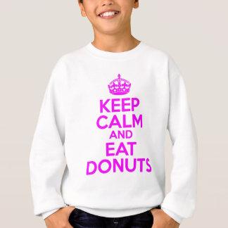 KEEP CALM EAT DONUTS SWEATSHIRT