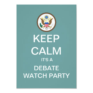"""KEEP CALM Election Debate Watch Party Invite 5"""" X 7"""" Invitation Card"""