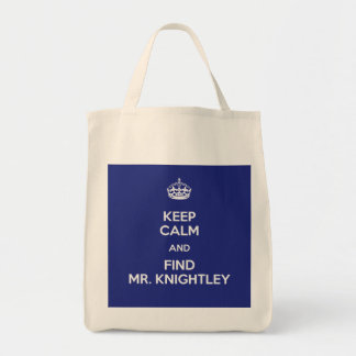 Keep Calm Find Mr. Knightley Emma Jane Austen