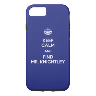 Keep Calm Find Mr. Knightley Emma Jane Austen iPhone 8/7 Case