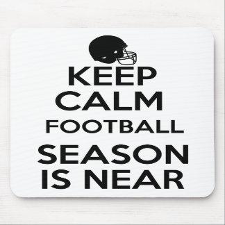 Keep Calm Football Season is Near Mouse Pad