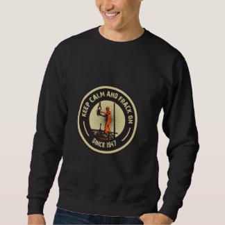 Keep Calm & Frack On. Since 1947.  (Black) Sweatshirt