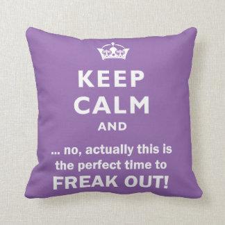Keep calm, Freak out! Throw Pillow