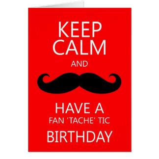 Keep Calm Fun Birthday Moustache Mustache Card