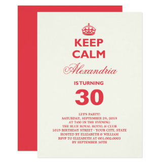 Keep Calm Funny Milestone Birthday Party Invite