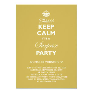 Keep Calm Funny Milestone Surprise Birthday Invite