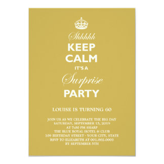 Keep Calm Funny Milestone Surprise Birthday Invite