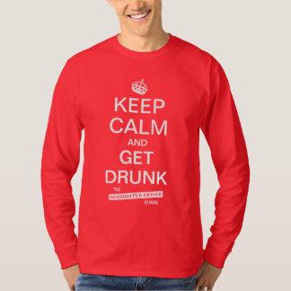 Keep Calm & Get Drunk Funny Designated Driver T-Shirt