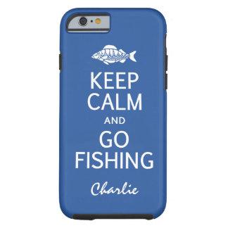 Keep Calm & Go Fishing custom monogram cases Tough iPhone 6 Case