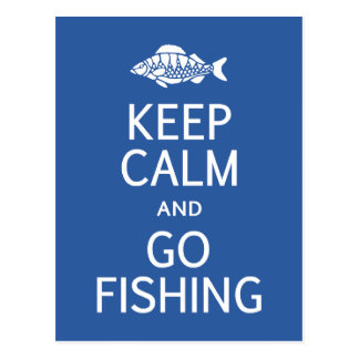Keep Calm & Go Fishing postcard
