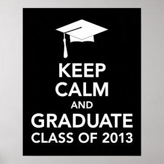 Keep Calm Graduation print or poster class 2013