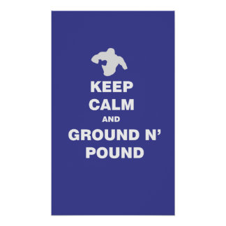Keep calm ground and pound MMA poster