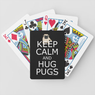 Keep Calm Hug Pugs Bicycle Playing Cards