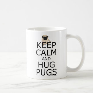 Keep Calm Hug Pugs Basic White Mug