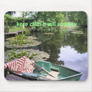 Keep calm, humerous mouse pad