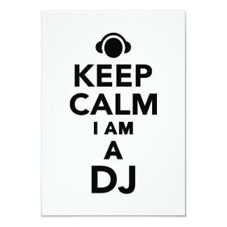 Keep calm I am a DJ 3.5x5 Paper Invitation Card