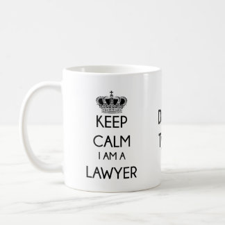 Keep Calm, I am a Lawyer Coffee Mug