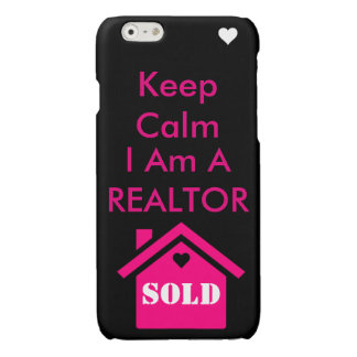 Keep calm I am a Realtor iPhone 6 Plus Case
