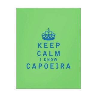 Keep Calm I Know Capoeira Canvas Print