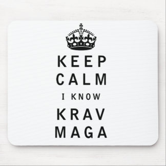 Keep Calm I Know Krav Maga Mouse Mat
