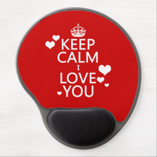 Keep Calm I Love You - all colors Gel Mouse Mat