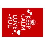 Keep Calm I Love You - all colours